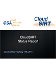 CloudCERT Report to CSA Summit 2011