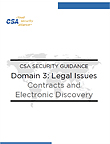 CSA Security Guidance Domain 3: Legal Issues: Contracts and Electronic Discovery