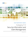 SecaaS Category 7 // Security Information and Event Management Implementation Guidance