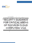 Security Guidance for Critical Areas of Focus in Cloud Computing V3.0