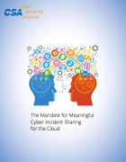 The Mandate for Meaningful Cyber Incident Sharing for the Cloud