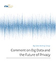 Comment on Big Data and the Future of Privacy