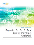 Expanded Top Ten Big Data Security and Privacy Challenges