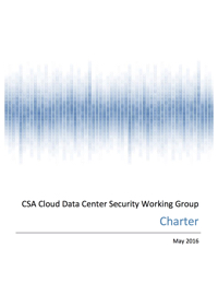 Cloud Data Center Security Working Group Charter