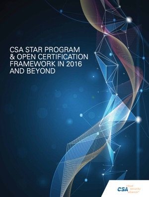 CSA STAR Program & Open Certification Framework in 2016 and Beyond